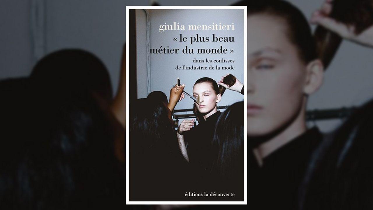 « Le Plus Beau Métier du monde », Giulia Mensitieri, Editions La Découverte, 350 pages, 22 euros.