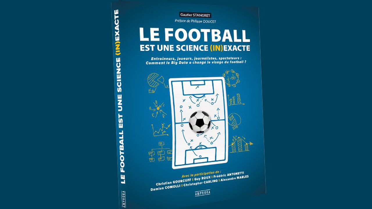 «Le football est une science (in)exacte», Gautier Stangret, 240pages, 22,50euros.