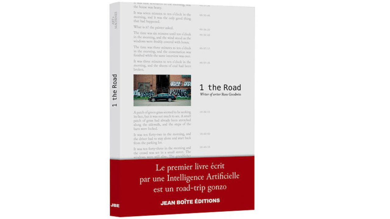 « 1 The Road », écrit par une IA mise au point par Ross Goodwin, éditions Jean Boîte (2018), 24 euros.
