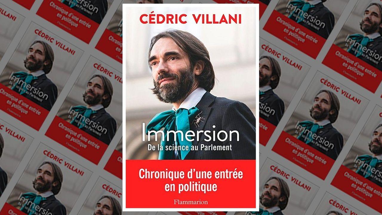 « Immersion. De la science au Parlement », par Cédric Villani, Flammarion, 475 pages, 19,90 euros.