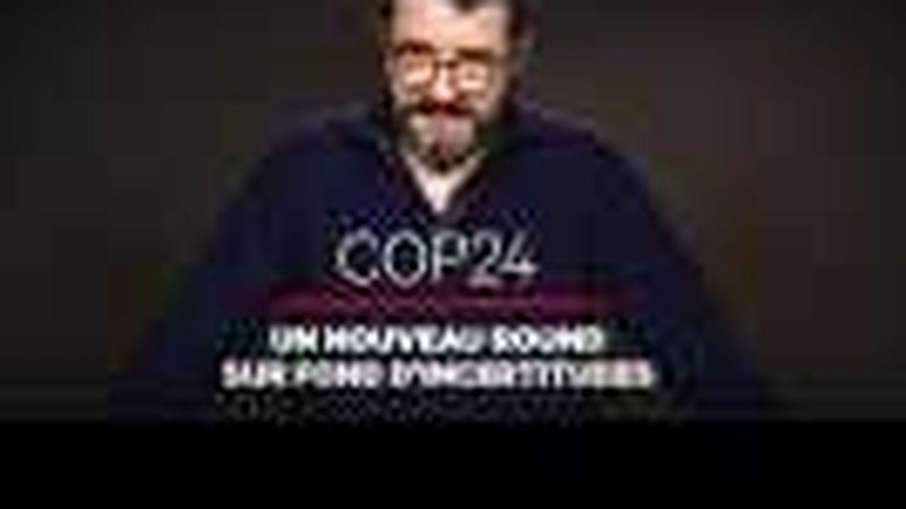 COP24 : les enjeux à relever pour s'aligner sur l'accord de Paris