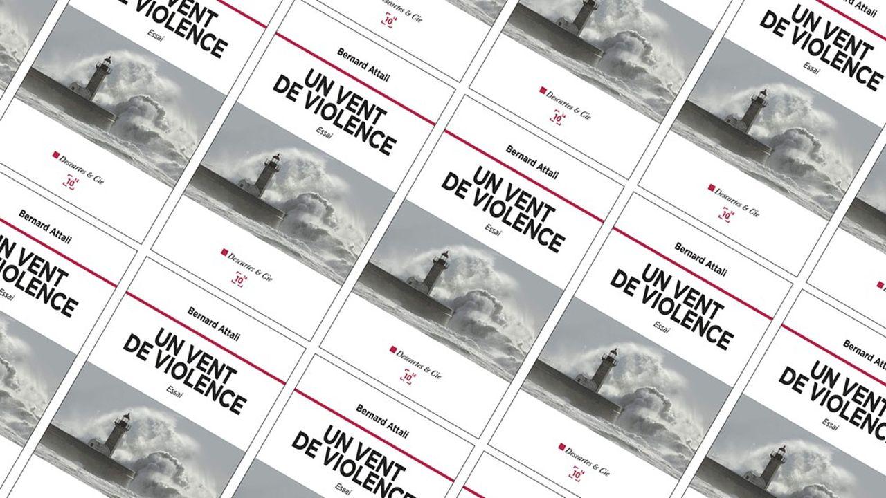 « Un vent de violence », par Bernard Attali. Editions Descartes & Cie. 201 pages. 15 euros.