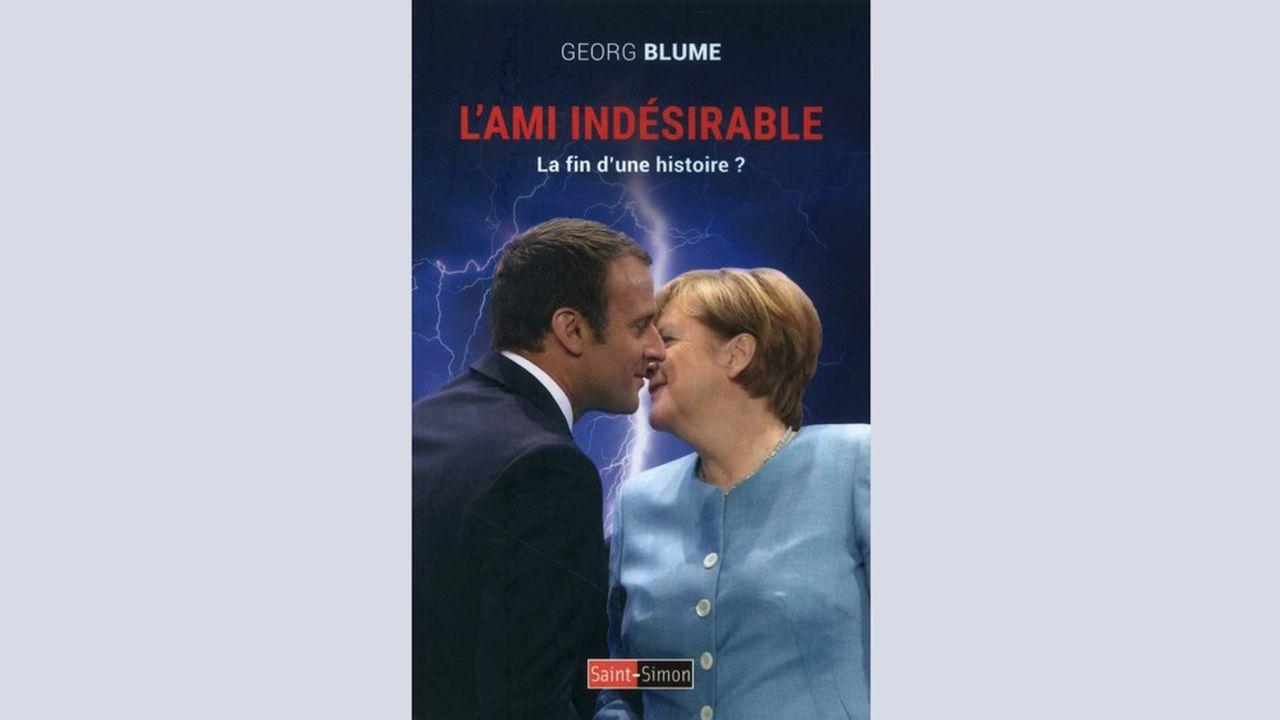 «L'Ami indésirable. La fin d'une histoire?» par Georg Blume, éditions Saint-Simon, 212pages, 19,90euros.
