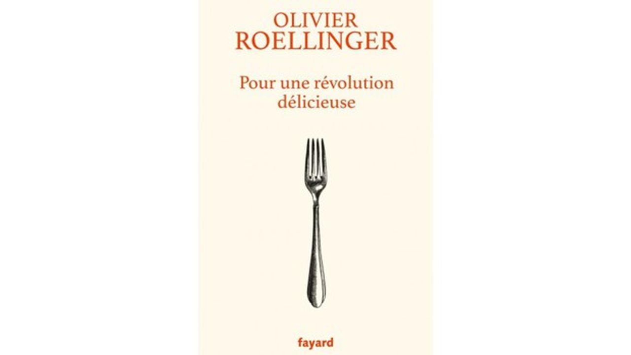 «Pour une révolution délicieuse», Olivier Roellinger, Fayard, 200 pages, 18euros.