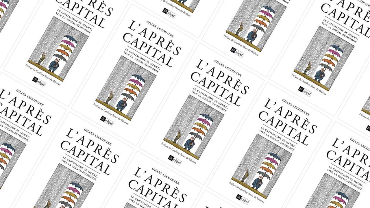 « L'Après-Capital », par Gilles Lecointre, L'Archipel, 182 pages, 18 euros.