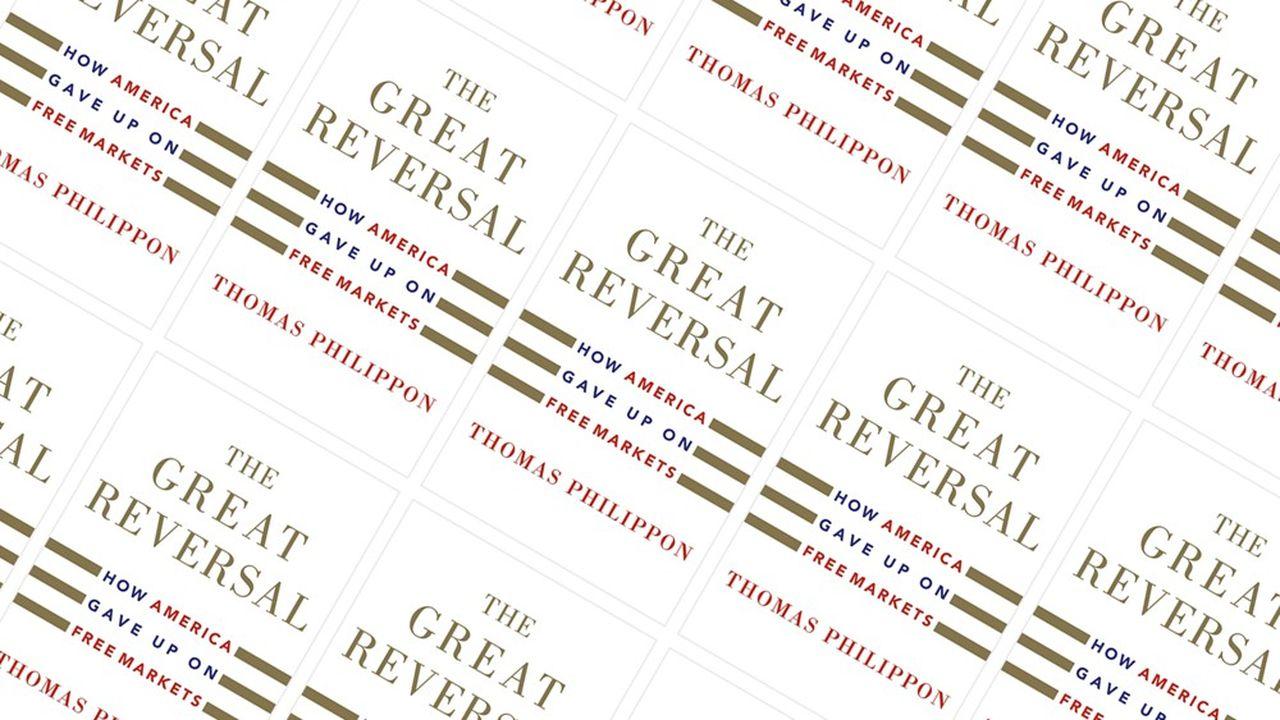 « The Great Reversal », de Thomas Philippon, est publié par Harvard University Press.
