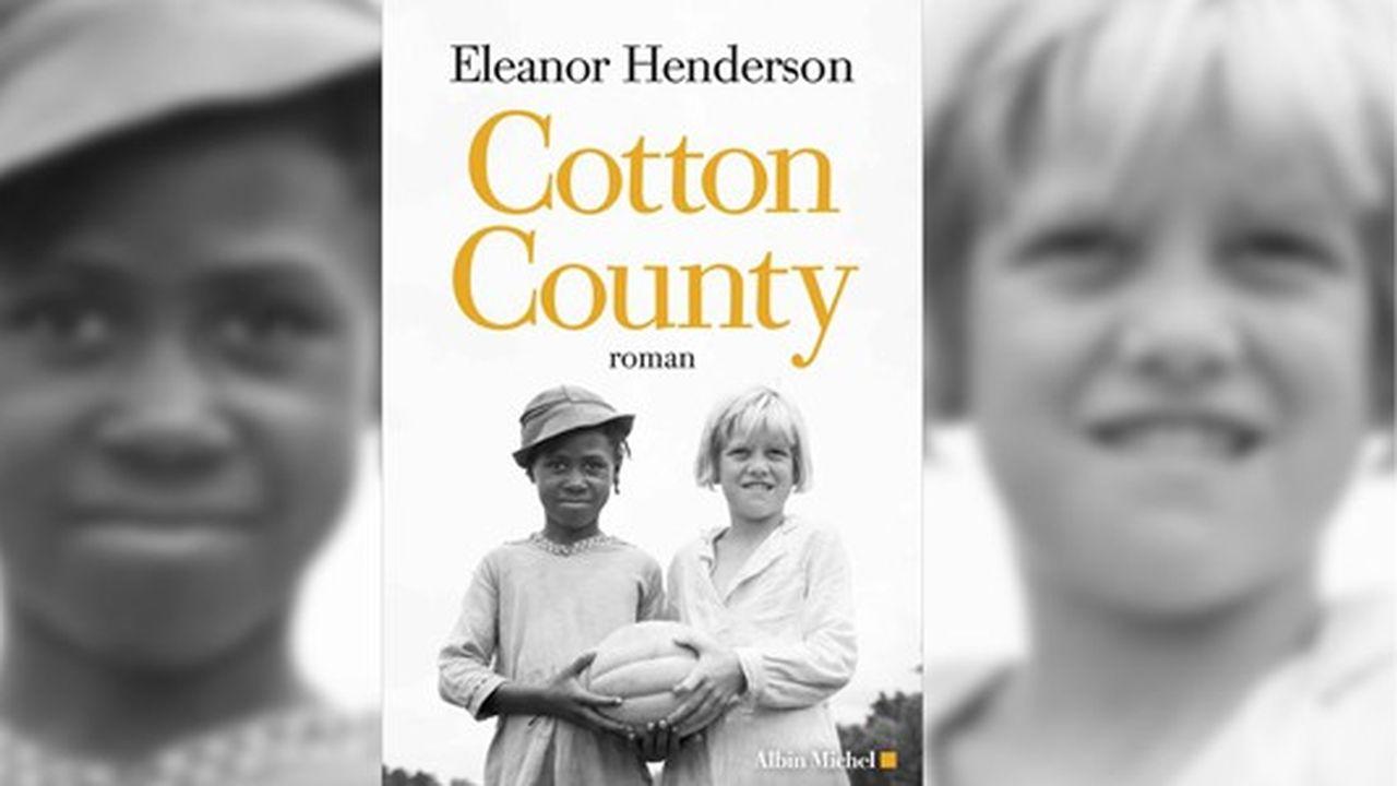 « Cotton County » renouvelle le genre de la grande littérature du Sud dans sa façon d'observer à la loupe le racisme consubstantiel aux Etats-Unis.