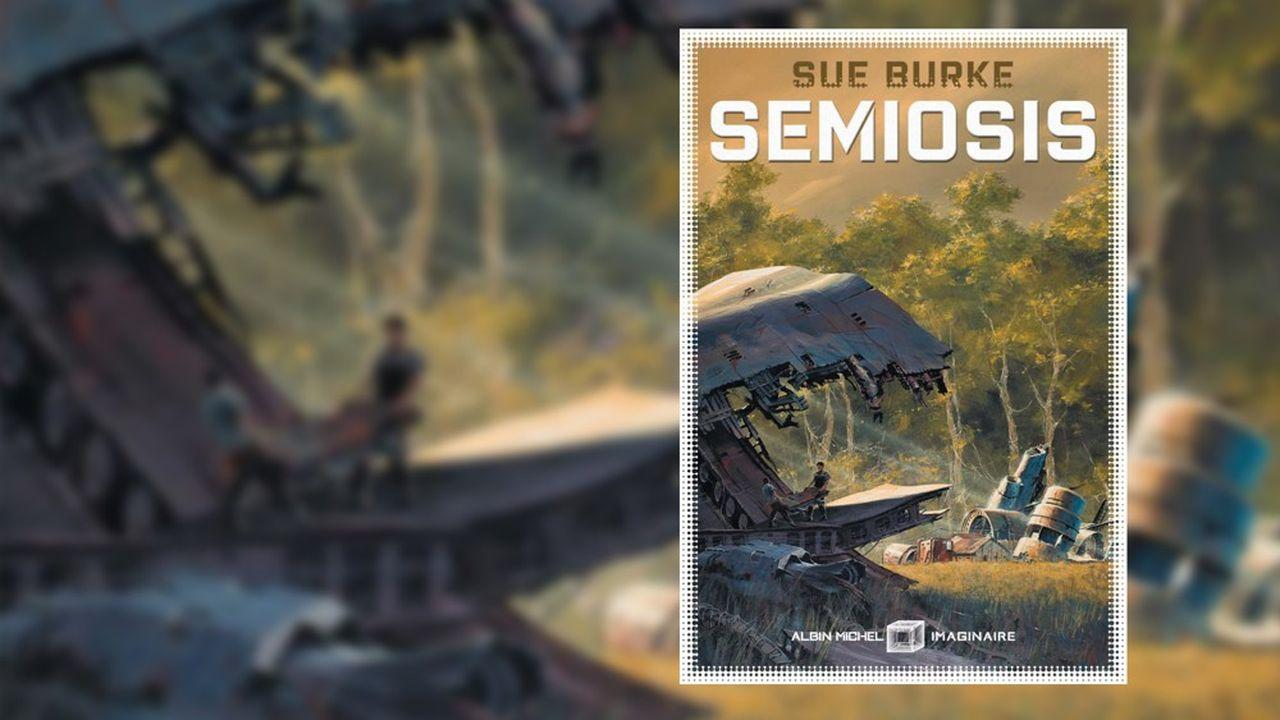 Rayon SF : « Semiosis », le rêve d'un autre monde