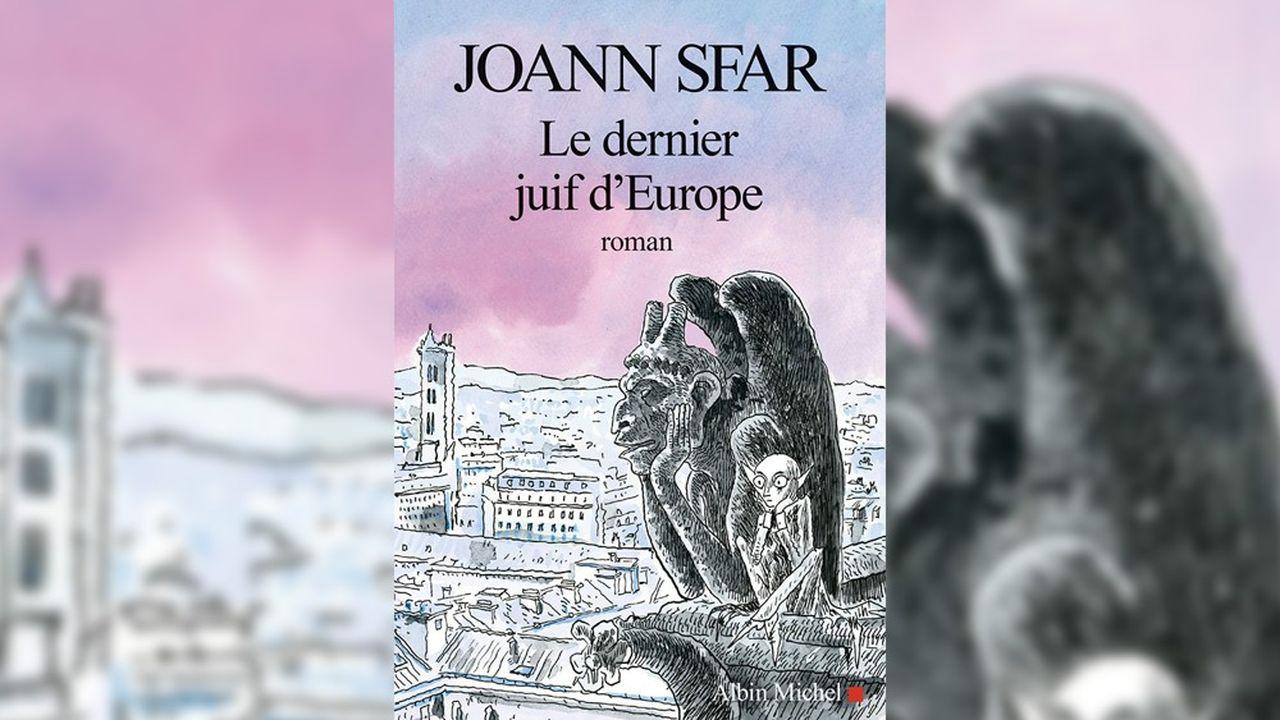 Le roman de Joann Sfar hystérise les zygomatiques et fait bouillonner les neurones