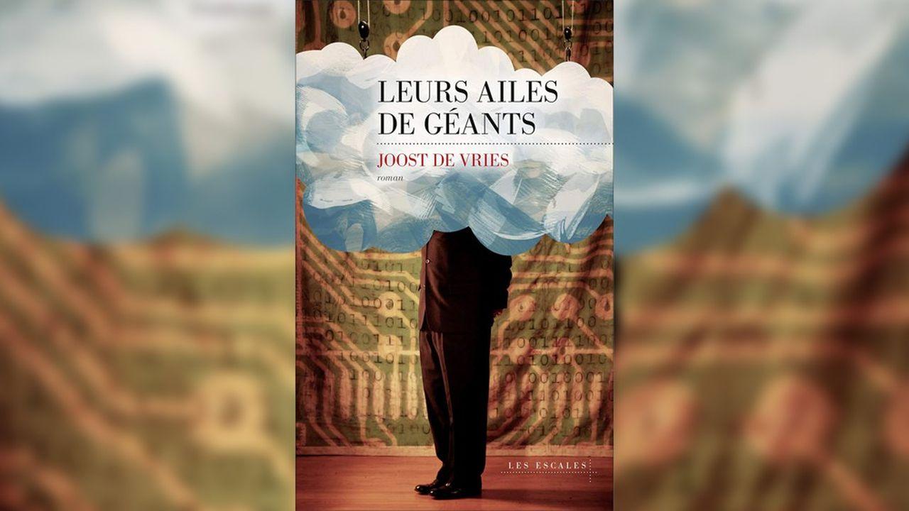 «Leurs Ailes de géants»: le Hollandais piquant