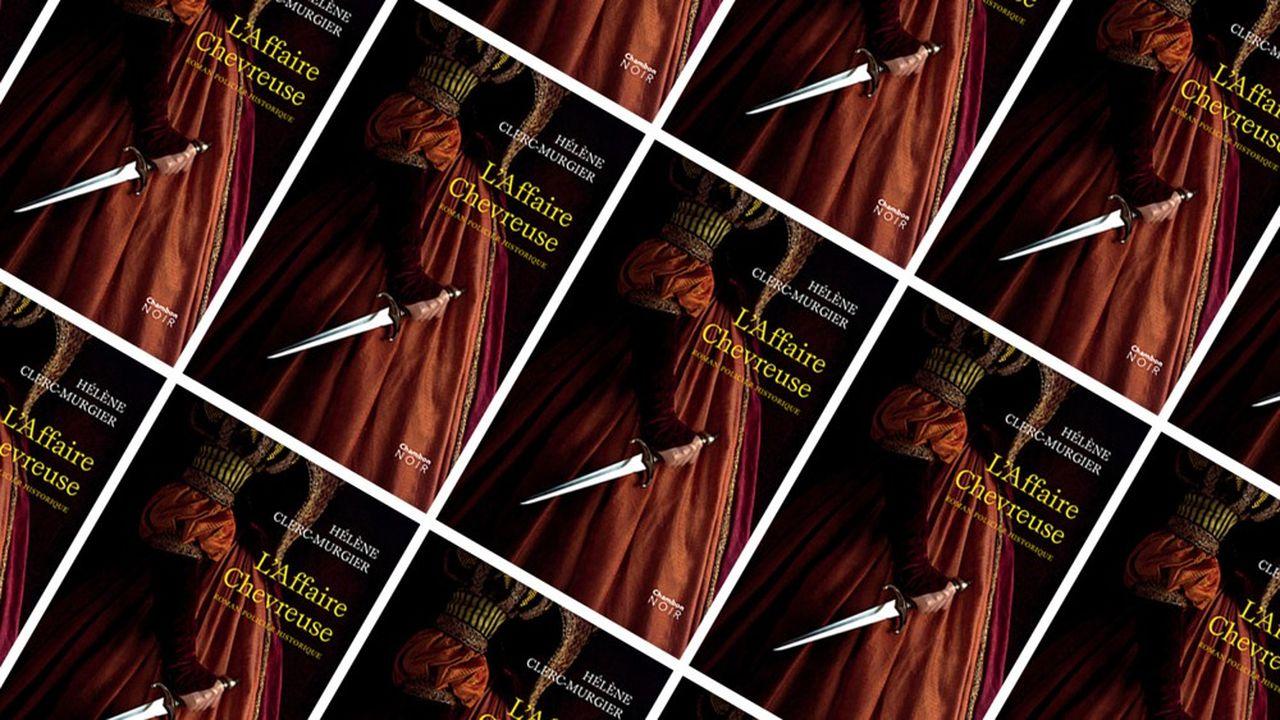 «L'Affaire Chevreuse»: intrigues à la cour deLouisXIII