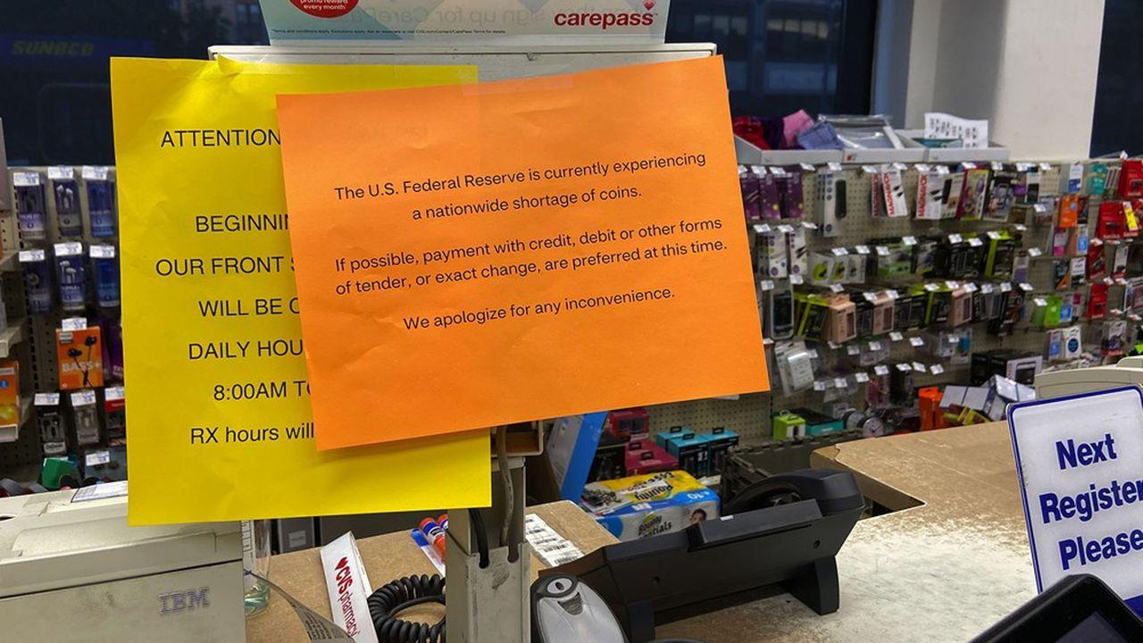 Les messages alertant sur la pénurie de pièces se sont multipliés aux Etats-Unis, notamment dans les enseignes habituées à traiter de petites transactions.