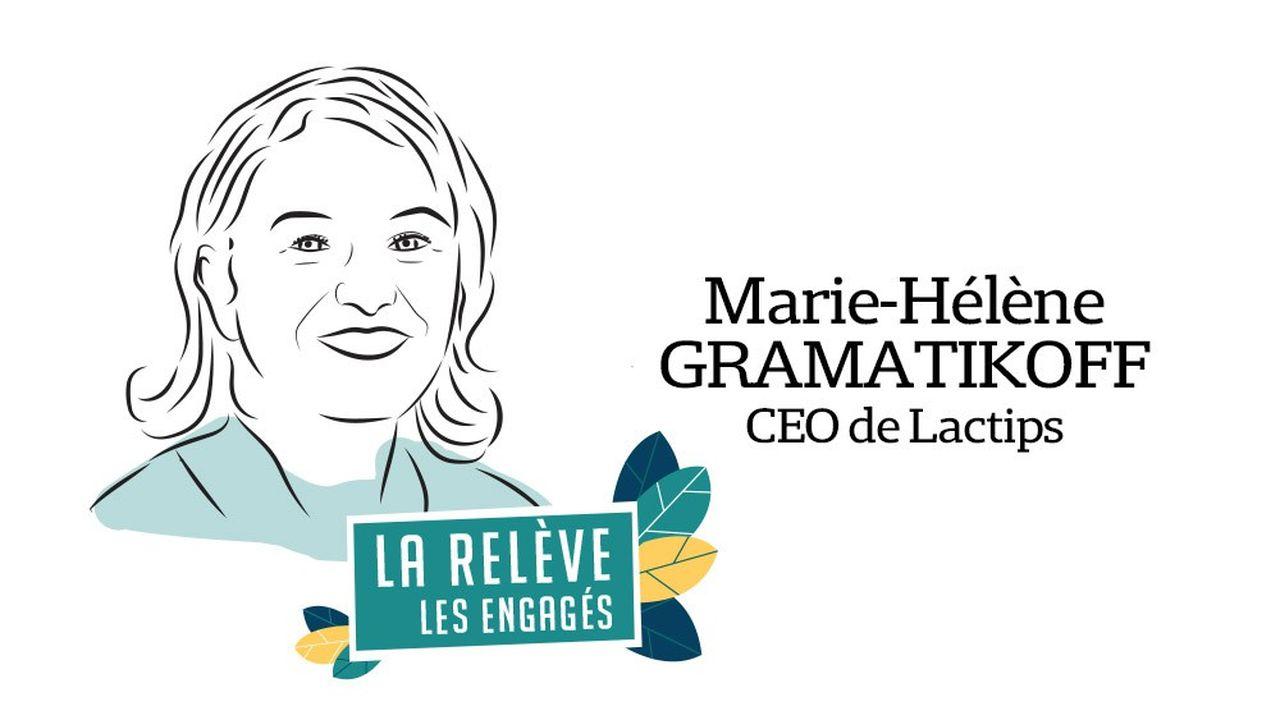 Marie-Hélène Gramatikoff est CEO de Lactips.