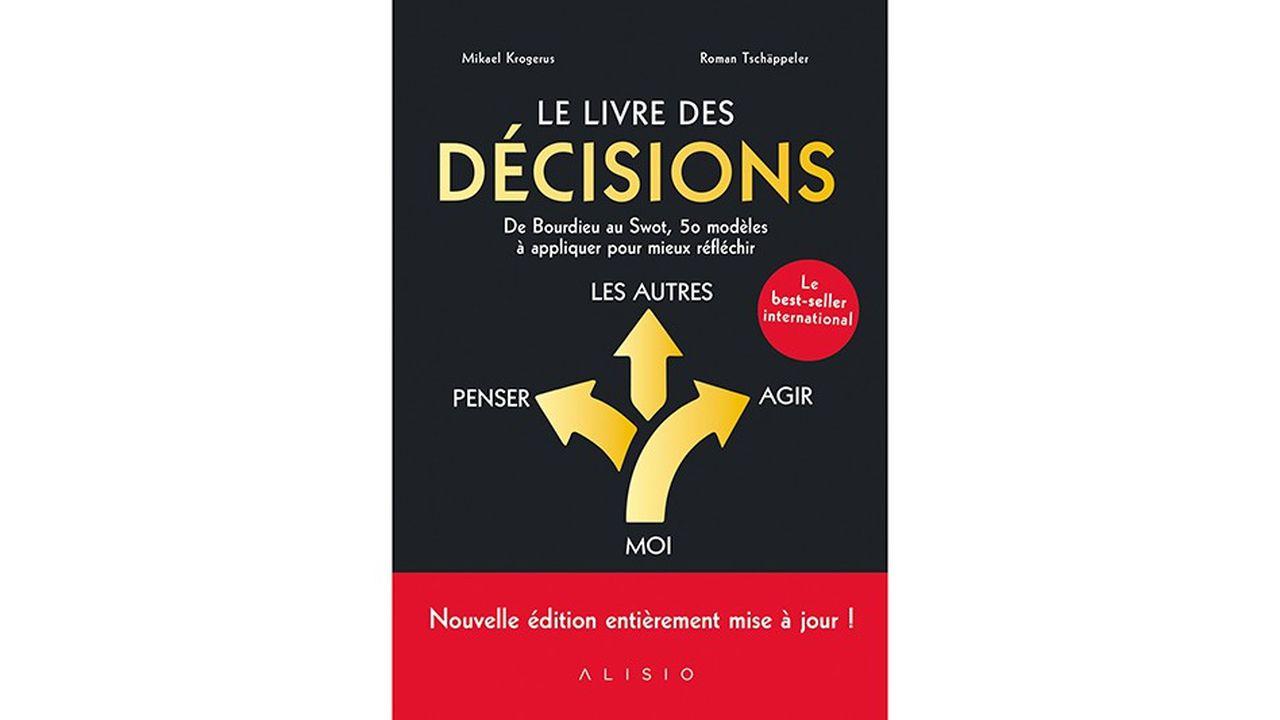 Ce best-seller international − actualisé et écrit par Mikael Krogerus et Roman Tschäppeler (éditions Alisio) − répond à des questions essentielles pour prendre des décisions