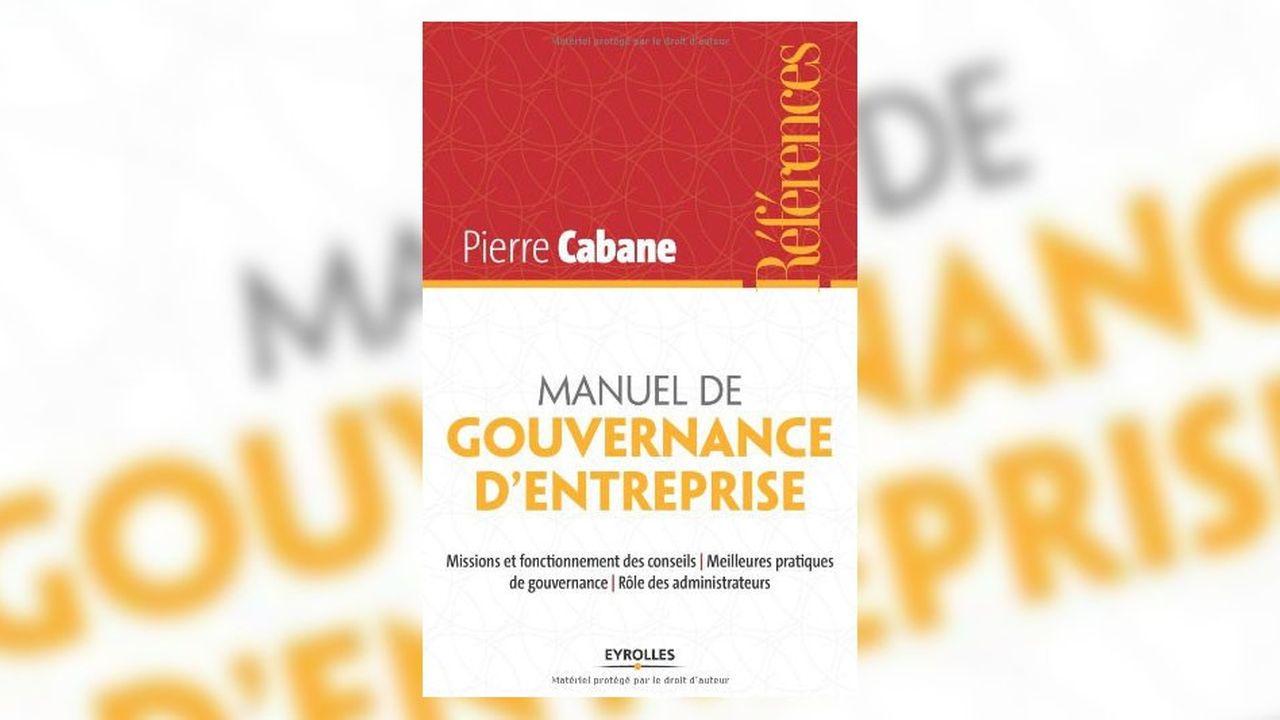 5 idées à retenir de… «Manuel de gouvernance d'entreprise»
