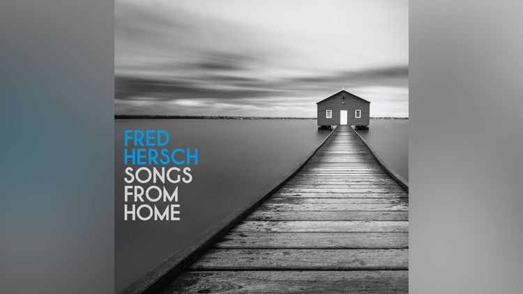« Song From Home », Fred Hersch (Palmetto)