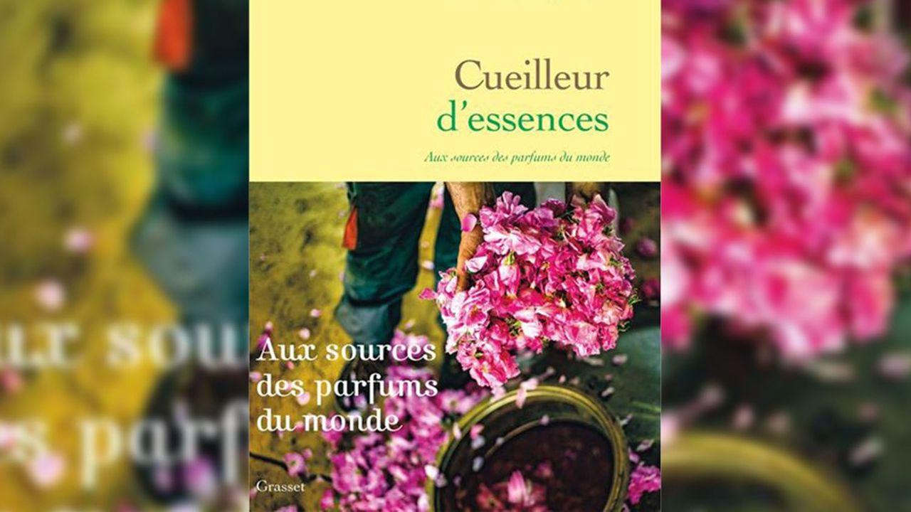 «Cueilleur d'essences», de Dominique Roques, chez Grasset, 300 p., 20,90euros.