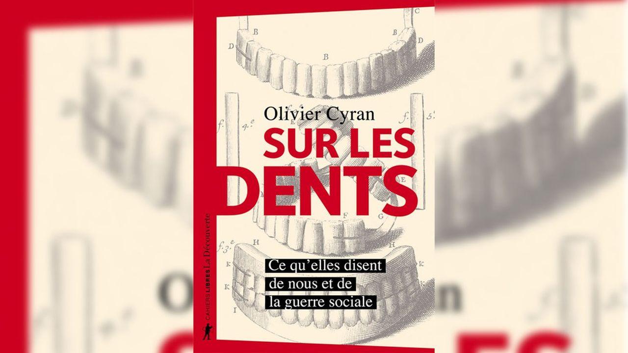 Remontant à la préhistoire, le journaliste engagé Olivier Cyran analyse les inégalités bucco-dentaires.