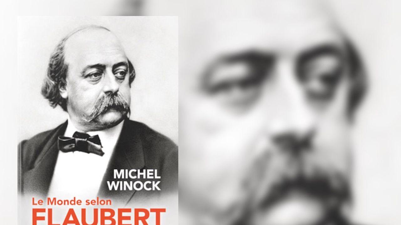 Après « Le Monde selon Victor Hugo », l'historien Michel Winock nous fait cette fois découvrir « Le Monde selon Flaubert ».