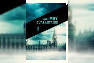 «Quarantaine», de Peter May, traduit de l'anglais (Ecosse) par Ariane Bataille, aux éditions Rouergue, coll. Noir, 320 pages, 22euros.